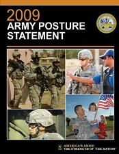 2009 Army Posture Statement by United Army (2012, Paperback)