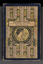 Almanach Hachette - 1931  Petite Encyclopédie Populaire de la Vie pratique