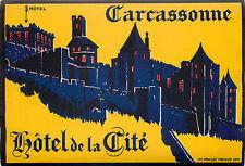 Hotel de la Cite ~CARCASSONE FRANCE~ Vibrant Old ART DECO Luggage Label