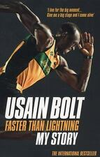 Faster Than Lightning : My Story by Usain Bolt (2014, Paperback)