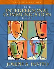 The Interpersonal Communication Book by Joseph De Vito