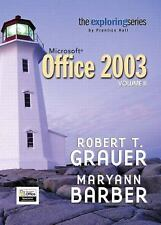 Exploring Microsoft Office 2003 Volume 2 (Grauer Exploring Office 2003-ExLibrary