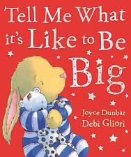 Tell Me What it's Like to be Big, Dunbar, Joyce, Good Book