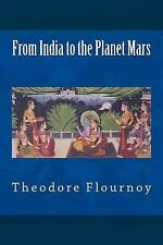 From India to the Planet Mars by Theodore Flournoy (2014, Paperback)