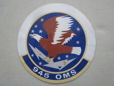 STICKER US AIR FORCE USAF 945 OMS MAINTENANCE SQUADRON 349th MAW TRAVIS AFB