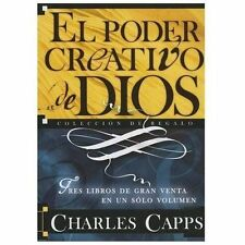 El Poder Creativo de Dios : Tres Libros de Gran Venta en un Sólo Volumen by...