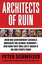 Architects of Ruin: How big government liberals wrecked the global eco-ExLibrary