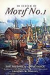 In Search of Motif No. 1:: The History of a Fish Shack (Landmarks) by L. M. Vin