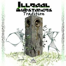 ILLEGAL SUBSTANCES - TRADITION  CD NEU