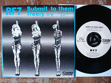 """RF7 - Submit To Them Freely   FIRST 7"""" Single  on SMOKE SEVEN Smk 7 002   1983"""