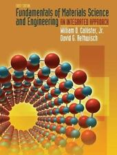 Fundamentals of Materials Science and Engineering: An Integrated Approach, Rethw