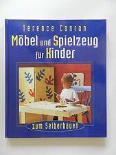 Terence Conran Möbel und Spielzeug für Kinder zum Selberbauen