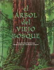 Acc, El Arbol Del Viejo Bosque/ The Tree in the Ancient Forest (Spanish Edition)