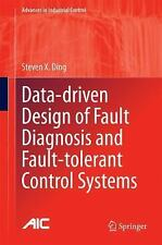 Advances in Industrial Control: Data-Driven Design of Fault Diagnosis and...