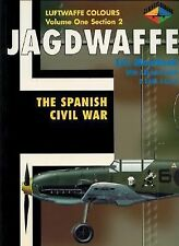 Jagdwaffe : The Spanish Civil War by Eric Mombeek (Luftwaffe)