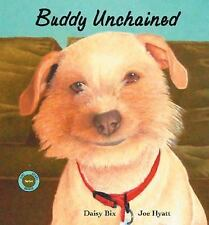 Buddy Unchained Sit! Stay! Read!