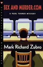 Paul Turner Mysteries: Sex and Murder. Com 6 by Mark Richard Zubro (2002,...