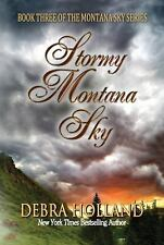 Stormy Montana Sky (The Montana Sky Series), Holland, Debra, Good Book