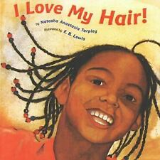 I Love My Hair! by Natasha Anastasia Tarpley NEW Board Book, We Combine Shipping
