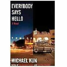 Everybody Says Hello by Michael Kun (2012, Paperback)