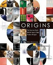 Origins: The Creative Spark Behind Japan's Best Product Designs, Product Design,