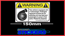 WARNING BOOST STICKER FOR TURBO OR SUPERCHARGED CAR OR JETSKI VINYL AUS MADE 150