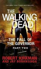 The Walking Dead: The Walking Dead: the Fall of the Governor: Part Two 4 by Robe