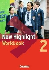 New Highlight 2. 6. Schuljahr. Workbook. Allgemeine Ausgabe von Robert Parr...