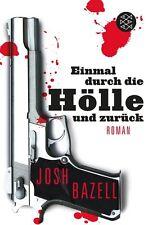 Einmal durch die Hölle und zurück von Josh Bazell (2012, Taschenbuch), UNGELESEN