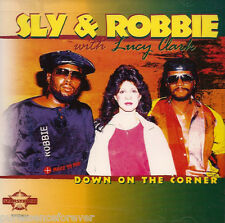 SLY & ROBBIE with LUCY CLARK - Down On The Corner (USA 2 Tk CD Single) (Sld)