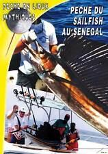 Peche du sailfish au senegal  - Pêche en mer - Pêche en Lieux Mythiques