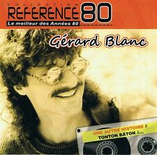 Gerard Blanc - Best of CD Greatest Hits - Une Autre Histoire - Tonton Bâton