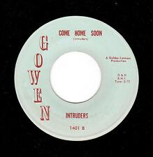 PHILLY DOO-WOP/EARLY SOUL-INTRUDERS-GOWEN-1401-COME HOME SOON/I'M SOLD (ON YOU)