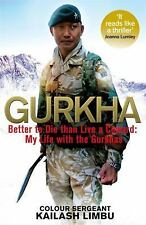 Gurkha: Better to Die than Live a Coward: My Life in the Gurkhas, Norman, Alexan