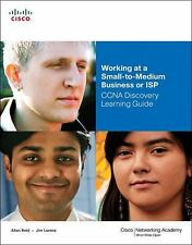 Working at a Small-to-Medium Business or ISP, CCNA Discovery Learning Guide (Com