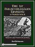 Book - The 1st Fallschirmjäger Division in World War II: Vol 1 Years of Attack