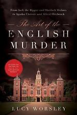 The Art of the English Murder: From Jack the Ripper and Sherlock Holmes to Agath