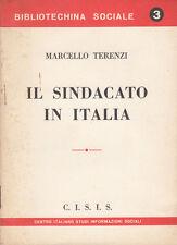 POLITICA TERENZI MARCELLO IL SINDACATO IN ITALIA