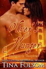 Oliver's Hunger (Scanguards Vampires #7) by Tina Folsom (2013, Paperback)