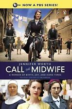 Call the Midwife : A Memoir of Birth, Joy, and Hard Times by Jennifer Worth...
