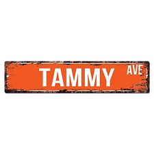 SWNA0075 TAMMY AVE Street Chic Sign Home Store Shop Wall Decor Birthday Gift