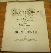 c1860 Sheet Music//HUNTING TOWER, or WHEN YE GANG AWA, JAMIE