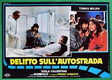T46 FOTOBUSTA DELITTO SULL'AUTOSTRADA TOMAS MILIAN VIOLA VALENTINO BOMBOLO 2