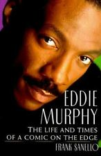 Eddie Murphy: The Life and Times of a Comic on the Edge