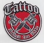 Tattoo Inked for Life embroidered cloth patch.  A010302