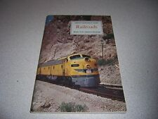 "1958 VTG AMERICAN GEOGRAPHICAL SOCIETY ""RAILROADS"" BOOK w/ STAMPS"