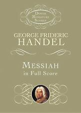 Dover Miniature Music Scores: Messiah in Full Score by George Frideric Handel...
