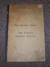 1913 ANCIENT DEEDS of Yardley Charity Estates, Signed, SCARCE
