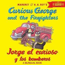 Jorge el curioso y los bomberosCurious George and the Firefighters (bi-ExLibrary