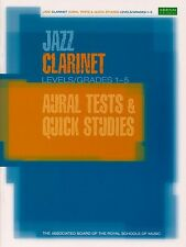 Jazz Clarinet Aural Tests & Quick Studies Grades 1-5 ABRSM -Same Day P+P